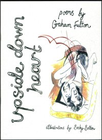 A collection of 22 love poems featuring full colour illustrations by artist becky bolton. Poetry by Graham Fulton