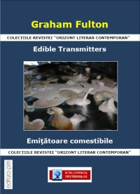 Edible Transmitters - Poetry From Graham Fulton