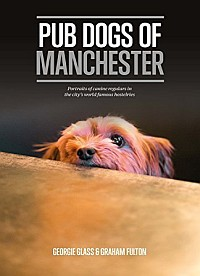 Pub Dogs of Manchester with Georgie Glass